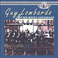 Guy Lombardo - Guy Lombardo and His Royal Canadians