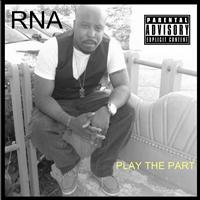 RNA - Play The Part