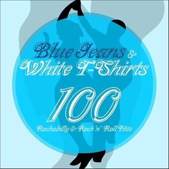Various Artists - Blue Jeans & White T-Shirts (100 Rockabilly & Rock ´n´Roll Hits)