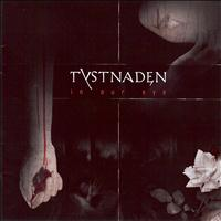 Tystnaden - In Our Eye