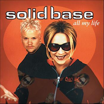 Solid Base - All My Life