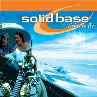 Solid Base - Ticket To Fly