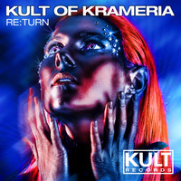 Kult Of Krameria - KULT Of KRAMERIA Presents: RE:TURN