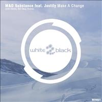 M&D Substance - Make A Change