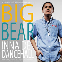 Big Bear - Inna Di Dancehall