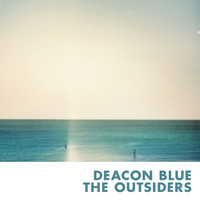 Deacon Blue - The Outsiders