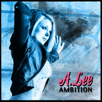 A. Lee - Ambition