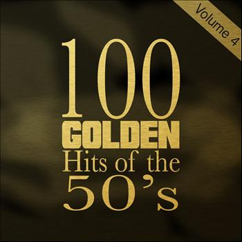 Various Artists - 100 Golden Hits of the 50's, Vol. 4
