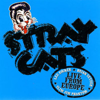 Stray Cats - Live In Europe - Brussels 7/6/04