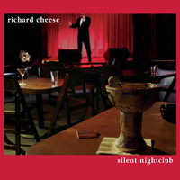 Richard Cheese - Silent Nightclub
