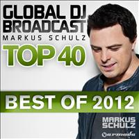 Markus Schulz - Global DJ Broadcast Top 40 - Best Of 2012