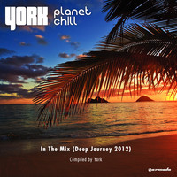 York - Planet Chill In The Mix (Deep Journey 2012)