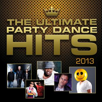 Various Artist - The Ultimate Party Dance Hits 2013