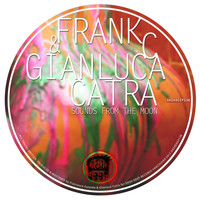 Frank C & Gianluca Catra - Sounds from the Moon