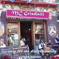 Mc Grisdinili - ... Only for the Discriminating Connoisseur