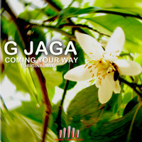 G Jaga - Coming Your Way