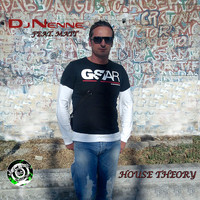 DJ Nenne feat. Matt - House Theory