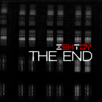 Zentoy - The End