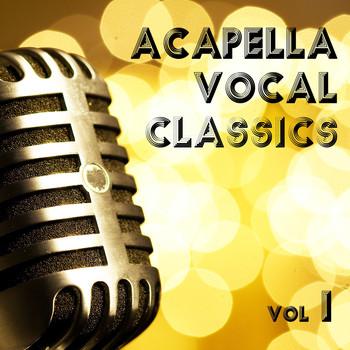 Acapella Vocal Classics Vol 1