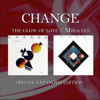 Change - The Glow of Love / Miracles (Special Expanded Edition)