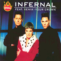 Infernal - Your Crown (feat. Xenia)
