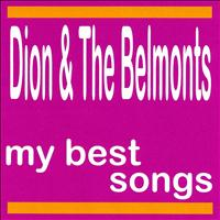 Dion, The Belmonts - My Best Songs