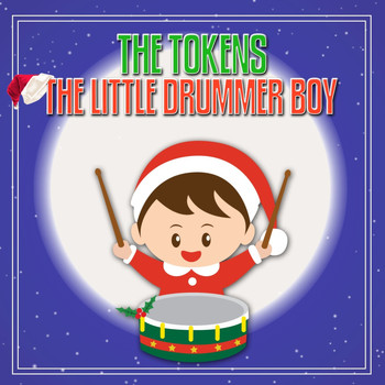 The Tokens - The Little Drummer Boy