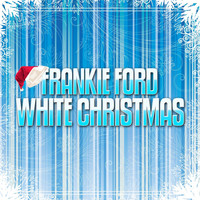 Frankie Ford - White Christmas