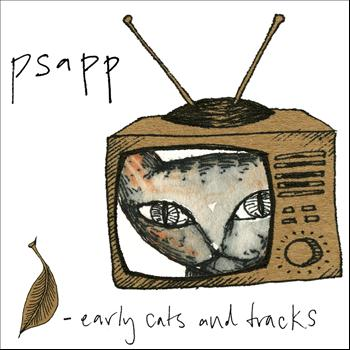 Psapp - Early Cats and Tracks, Vol. 1