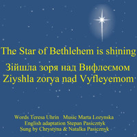 Chrystyna Pasicznyk & Natalka Pasicznyk - The Star of Bethlehem Is Shining
