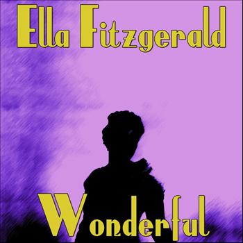 Ella Fitzgerald feat. Louis Armstrong - Wonderful