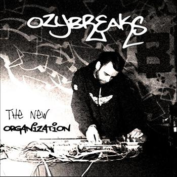 OzyBreaks - THE NEW ORGANIZATION