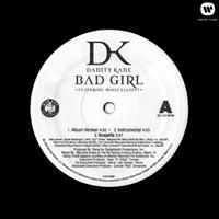 Danity Kane - Bad Girl / Damaged (Explicit)