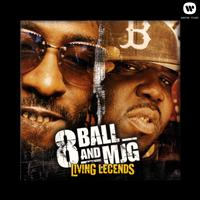 8Ball & MJG - Living Legends (Explicit)