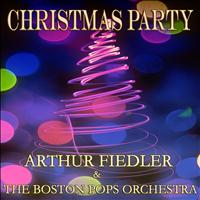Arthur Fiedler, The Boston Pops Orchestra - Christmas Party