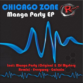 Chicago Zone - Manga Party EP