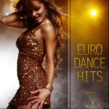 Various Artists - Euro Dance Hits 2013