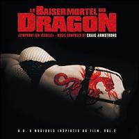 Craig Armstrong - Baiser mortel du dragon 2 (Original Motion Picture Soundtrack)