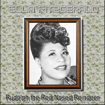 Ella Fitzgerald - Rudolph the Red Nosed Reindeer