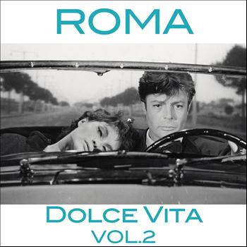 Various Artists - Roma dolce vita, vol.2