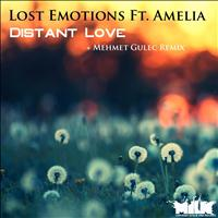 Lost Emotions - Distant Love (feat. Amelia)