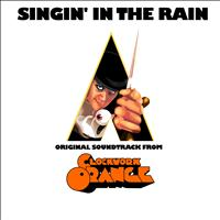Gene Kelly - Singin'in the Rain (Original Soudtrack from ''Clockwork Orange'')