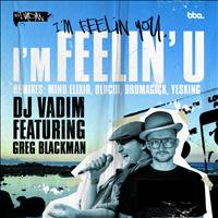 DJ Vadim - I'm Feelin' U feat. Greg Blackman