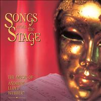 Andrew Lloyd Webber - Songs from the Stage - The Music of Andrew Lloyd Webber