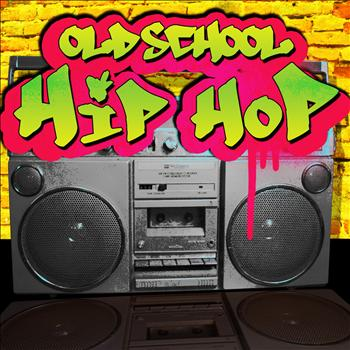 Various Artists - Old School Hip Hop (Explicit)