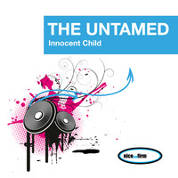 The Untamed - Innocent Child