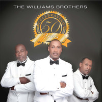 The Williams Brothers - Celebrating 50 Years