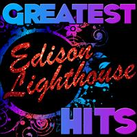 Edison Lighthouse - Greatest Hits: Edison Lighthouse