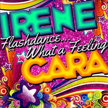 Irene Cara - Flashdance...What a Feeling - Single