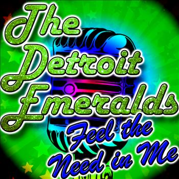 The Detroit Emeralds - Feel the Need in Me - EP